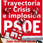 El #PSOE. Trayectoria, crisis e implosión de Juan Andrade en @ctxt_es