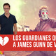 James Gunn deja Guardianes de la Galaxia (Debate)