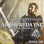 """Crónicas de Poniente: Arthur Dayne """"Espada del Amanecer"""""""
