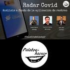 Radar COVID. Análisis a fondo de la aplicación de rastreo