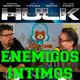 El Increible Hulk en Enemigos Intimos