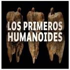 Cuarto milenio: Los primeros humanoides