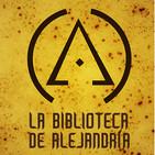 Podcast La Biblioteca de Alejandría T02 Episodio 46