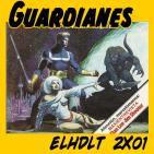 [ELHDLT] 2x01 Especial Guardianes de la Galaxia