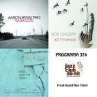 Programa 374 - FSNT: Aaron Irwin Trio, Bob Gingery i Magnus Thuelund
