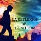 La Rrflexion de La Noticia 6-1-19