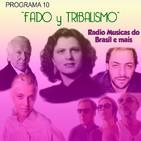 """Programa 10. """"Fado y Tribalismo"""" (Radio Musicas do Brasil e mais)"""