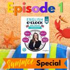 English o'clock 2.0 - Summer Special Episode 1 (25.07.2021)