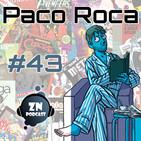 ZNPodcast #43 - Tomando un café con Paco Roca