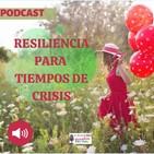 017 - Resiliencia en tiempos de crisis