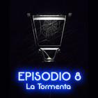 Voces en la Caja Episodio 8: La Tormenta