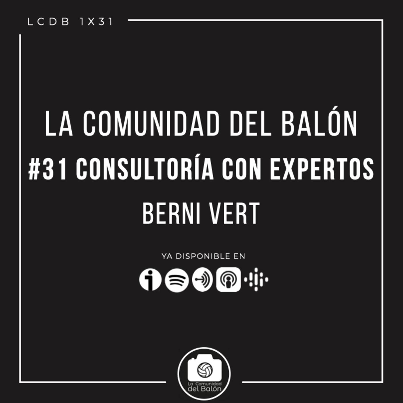 #31 Consultoría con expertos: Berni Vert