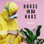 House in da Haus #001