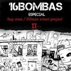 16 Bombas T4x20 (Especial Gilman Street parte II)