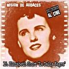 15. MDA - Del Crimen al Cine - La Dalia Negra