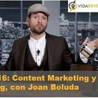 Episodio 16: Content Marketing, Productividad y Podcasting, con Joan Boluda