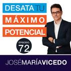 Las grandes claves para multiplicar la perseverancia / José María Vicedo | Ep.72