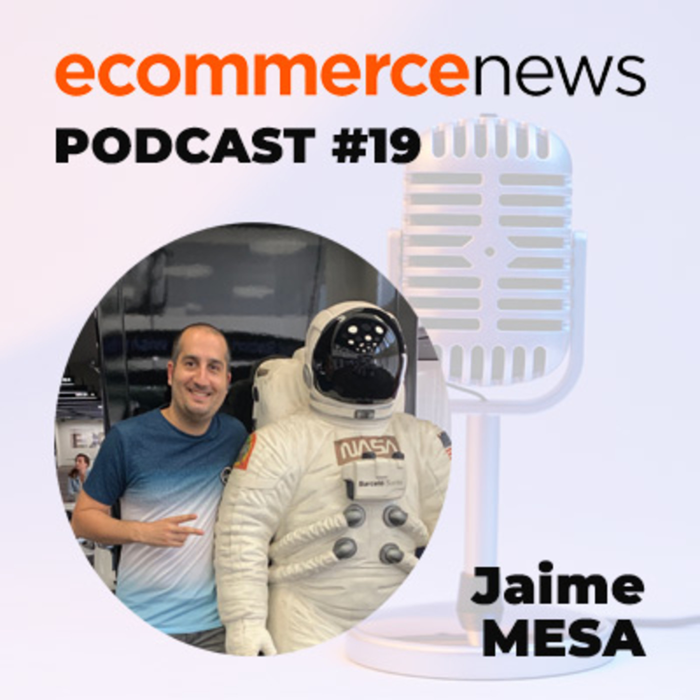 Ecommerce News Radio #19: Entrevista a Jaime Mesa, creador de EcommPills