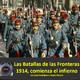 NdG 68 Batallas de las Fronteras 1914, inicio de la matanza