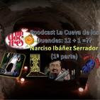 #podcast #LaCuevaDeLosDuendes 1X13 (1ª) NARCISO IBÁÑEZ SERRADOR