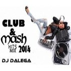 Dj Dalega - Club & Mash Hits Mix 2014