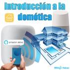 76. Introducción a la domótica. Elección del sistema domótico