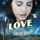 27/02/2017: Lana del Rey, Ride, The Dandy Warhols... en el programa de esta semana.