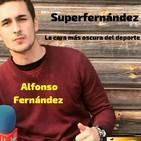 """SUPERFERNÁNDEZ Vol. 7 """"Escándalos sexuales en el fútbol""""."""
