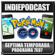 Indiepodcast 7x07 'Pokémon GO y Mini NES'