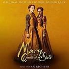 "37- Max Richter: banda sonora de la película ""Mary, Queen of Scots"""