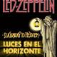 STAIRWAY TO HEAVEN - LED ZEPPELIN- Luces en el Horizonte