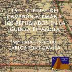 Final del Camerún alemán ylos refugiados nla Guinea española - #BibliotecadeTombuctú (01x19) #podcastTHT (10x19)27abr16