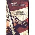 20.3. AUDIOLIBRO La Feria de las Tinieblas by Ray Bradbury (III Parte y final)