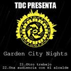 Las noches de Garden City - 12: Cap. 21: Otro trabajo / Cap. 22: Una audiencia con el alcalde