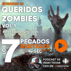 Episodio 10: Queridos Zombies Vol.1