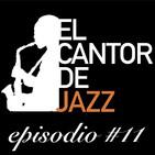 El Cantor de Jazz 2019x11. Especial Festival de Jazz de Granada