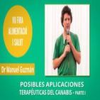 Posibles aplicaciones terapéuticas del Cannabis - Dr. Manuel Guzmán - PARTE I