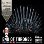 Ep 85: End of Thrones