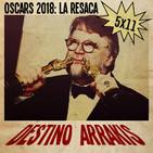 [DA] Destino Arrakis 5x11 Los Oscars 2018: La resaca