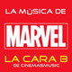 La Cara B de Cinemasmusic - Playlist Superhéroes Marvel