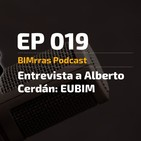 019 Entrevista a Alberto Cerdán, EUBIM