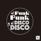 68. Al Funk... Funk, y al Disco.... Disco!!
