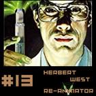 #13 Herbert West Reanimador: El Horror de las Sombras