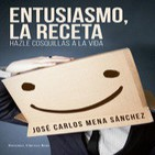 Entusiasmo, La Receta