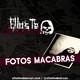 Fotos Macabras - Ellos Te Observan