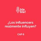 Los influencers, ¿realmente influyen?