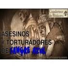 Cuadernos de Bitácora 39: Asesinos y Torturadores con 'Sangre Azul' - www.cuadernosdebitacora.com