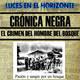 Luces en el Horizonte. EL CRIMEN DEL HOMBRE DEL BOSQUE (Crónica Negra)