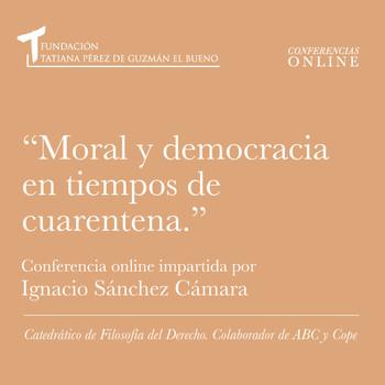 Moral y democracia en tiempos de cuarentena