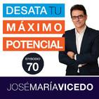 CÓMO SUPERAR EL DESENCANTO POR NO ESTAR CONSIGUIENDO TUS OBJETIVOS / José María Vicedo | Ep.70